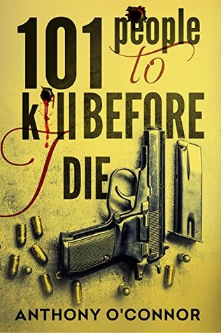 101 People to Kill Before I Die Libros para descargar en kindle fire