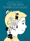 Tombé dans l'oreille d'un sourd by Mahieux Grégory