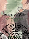 Scars of War by Hazel B. West