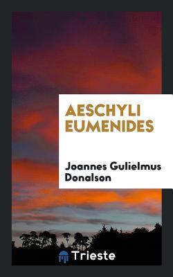 Aeschyli Eumenides