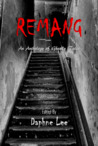 Remang: An Anthology of Ghostly Tales