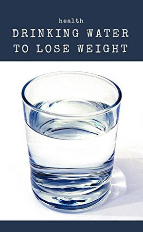 Health, Drinking Water To Lose Weight