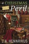 A Christmas Peril by J.A. Hennrikus