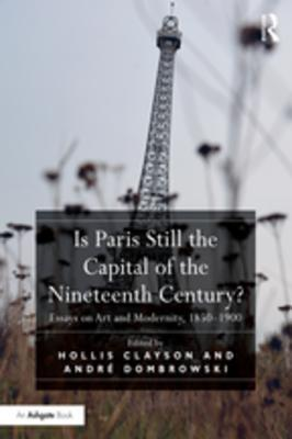 Is Paris Still the Capital of the Nineteenth Century?: