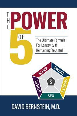 The Power of 5 The Ultimate Formula for Longevity & Remaining Youthful