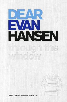Dear Evan Hansen: Through the Window