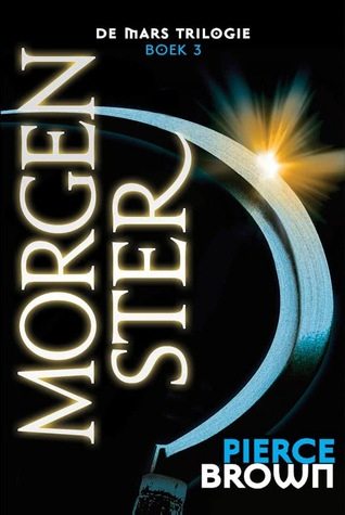 Morgenster (Red Rising, #3)