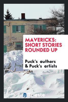 Mavericks: Short Stories Rounded Up