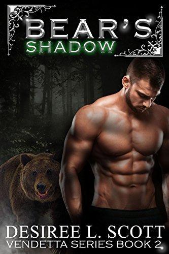 Bear's Shadow (Vendetta Series, #2)