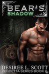 Bear's Shadow (Vendetta Series, #2)