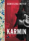 Karmin by Agnieszka Meyer