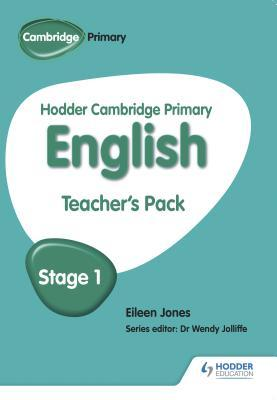 Hodder Cambridge Primary English: Teacher's Pack Stage 1
