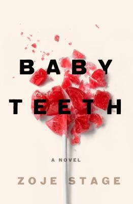 Image result for Baby Teeth  Zoje Stage