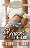 Yours Forever (Once Upon a Bridesmaid Book 1)