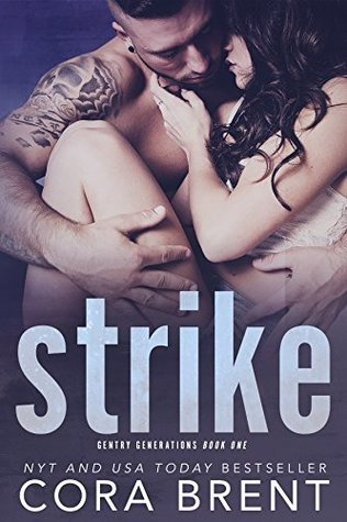 Strike (Gentry Generations #1)
