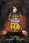 The Vessel of Ra (The Klaereon Scroll #1)