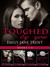 Touched By You by Emily Jane Trent
