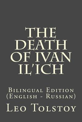 The Death of Ivan Il'ich: Bilingual Edition