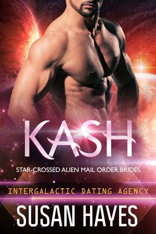 Kash (Star-Crossed Alien Mail Order Brides #3)