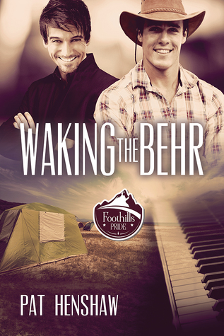 Release Day Review: Waking the Behr (Foothills Pride) by Pat Henshaw