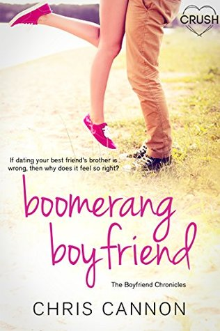 Boomerang Boyfriend (The Boyfriend Chronicles #3) by Chris Cannon