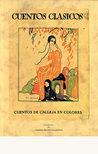 Cuentos clásicos, Cuentos de Calleja en colores by Saturnino Calleja