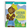 Hanuman Moves a Mountain by Amy Maranville
