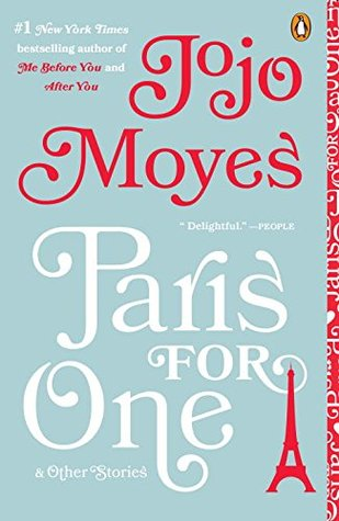 Paris for One, by JoJo Moyes