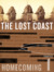 The Lost Coast: A Homecoming Serial