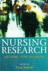 Nursing Research: Setting New Agendas