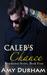 Caleb's Chance