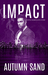 Impact (A Twisted Hearts Love Story book 4)