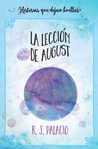 La Lección de August by R.J. Palacio