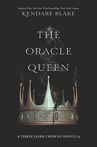 The Oracle Queen by Kendare Blake