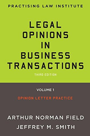 Legal Opinions in Business Transactions: 3