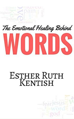 The Emotional Healing Behind Words: The Emotional, Psychological, and Spiritual Healing in Writing Poetry