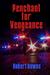 Penchant For Vengeance
