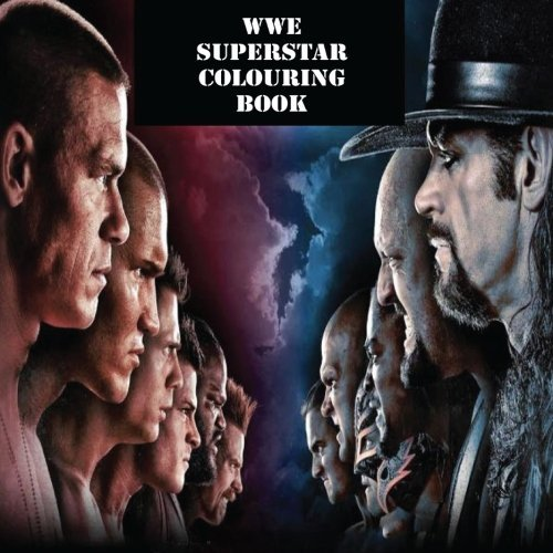 The WWE Superstar Colouring Book: The best WWE colouring book with all of your favourite wrestlers.