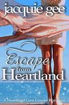 Escape from Heartland: A Contemporary Paranormal Romance, Ghost Story: A Heartland Cove County Romance