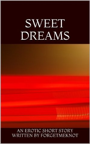Sweet Dreams (Erotica Book 2)