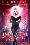 Immortal Magic (The Hybrid Trilogy #2)