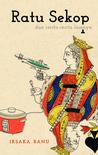 Ratu Sekop dan cerita-cerita lainnya by Iksaka Banu