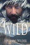 WILD by Adrienne Wilder