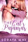 The Cat's Pajamas by Soraya May