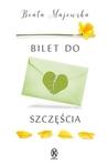 Bilet do szczęścia by Beata Majewska