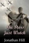The Stars Just Watch