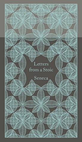 Letters from a Stoic—Seneca