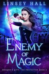 Enemy of Magic by Linsey Hall