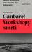 Ganbare! Workshopy smrti by Katarzyna Boni