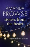 Stories from the Heart: Seven Short Stories